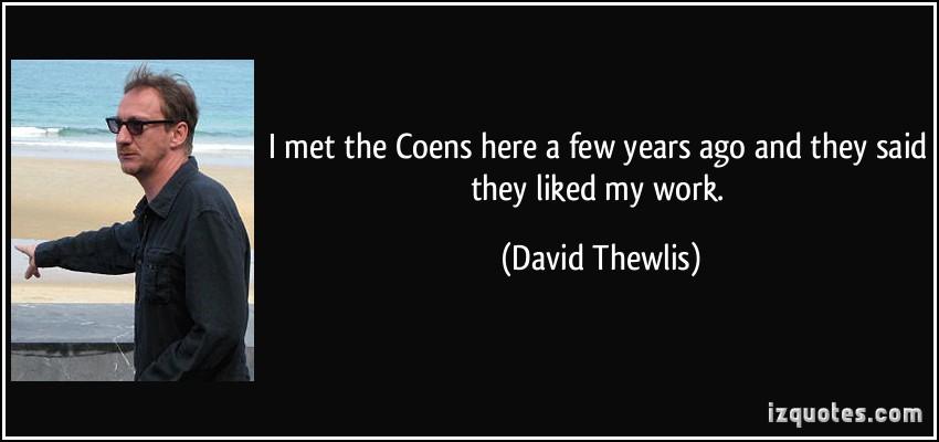 David Thewlis's quote