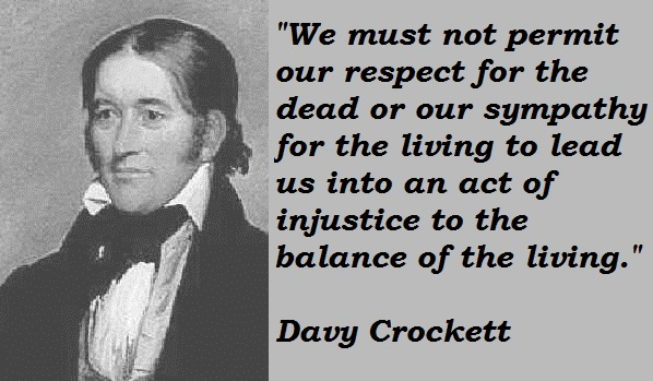 Davy Crockett's quote #3