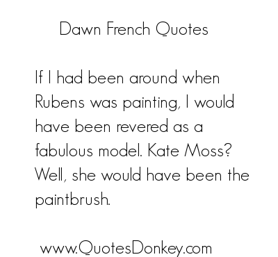 Dawn French's quote #3