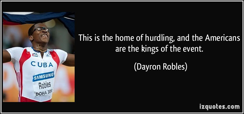 Dayron Robles's quote