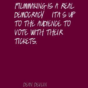 Dean Devlin's quote #5