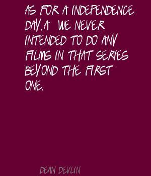 Dean Devlin's quote #6