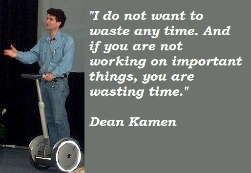 Dean Kamen's quote #2