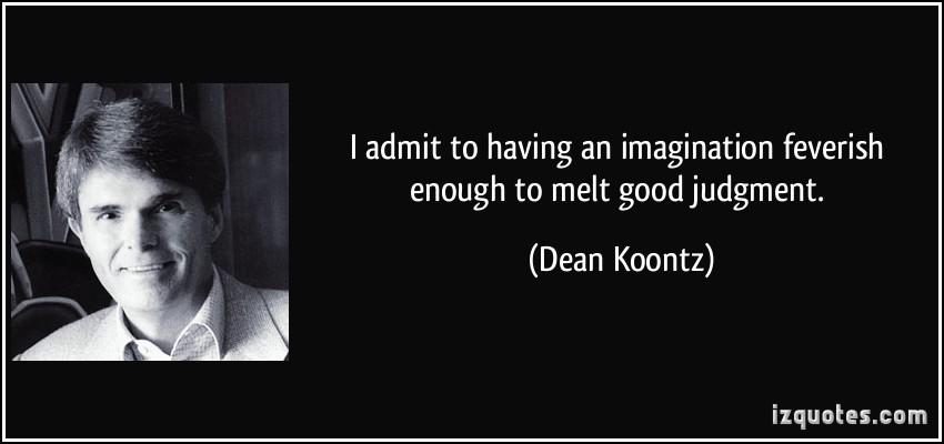 Dean Koontz's quote #6