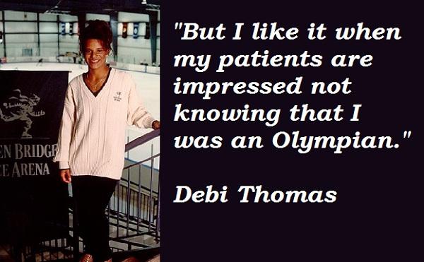 Debi Thomas's quote #2