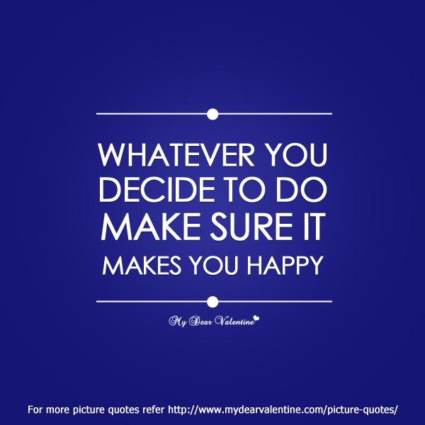 Decide quote #1