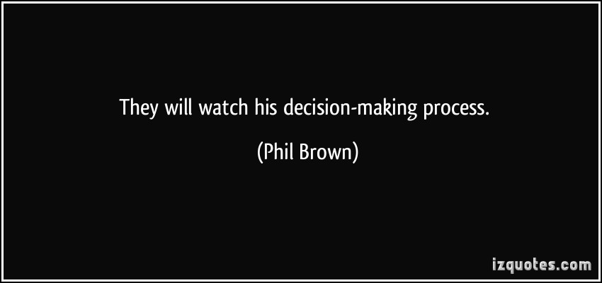 Decision-Making Process quote #1