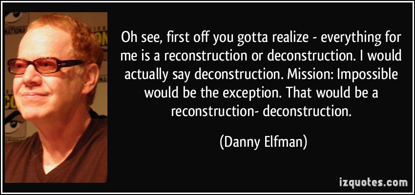 Deconstruction quote #1