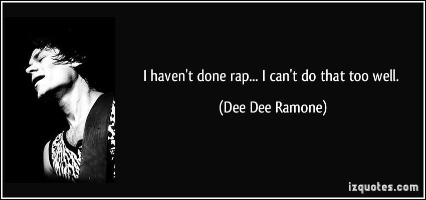 Dee Dee Ramone's quote #1