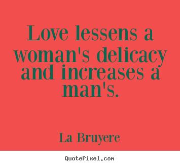 Delicacy quote #1