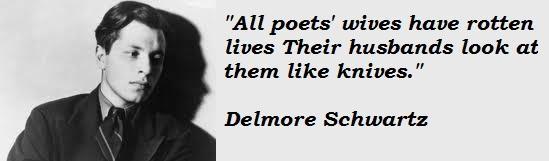 Delmore Schwartz's quote #5