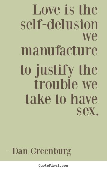 Delusion quote #4