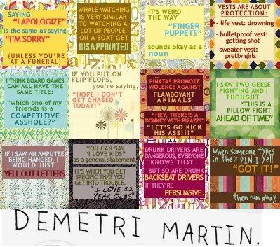 Demetri Martin's quote #8