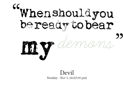 Demons quote #3