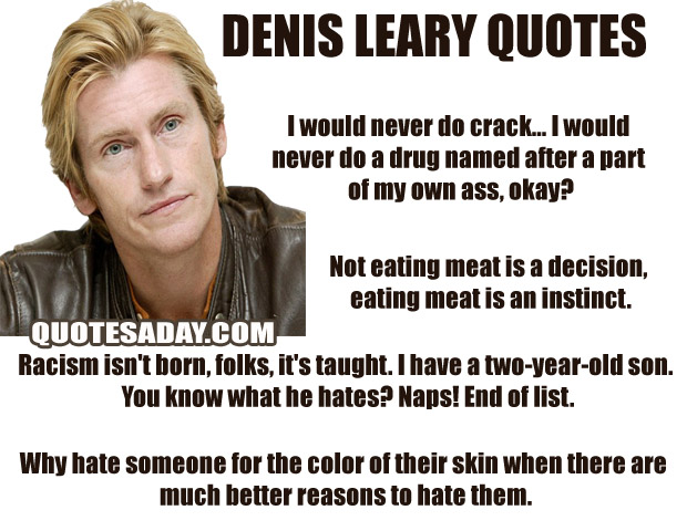 Denis Leary's quote #4