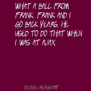 Dennis Bergkamp's quote #7