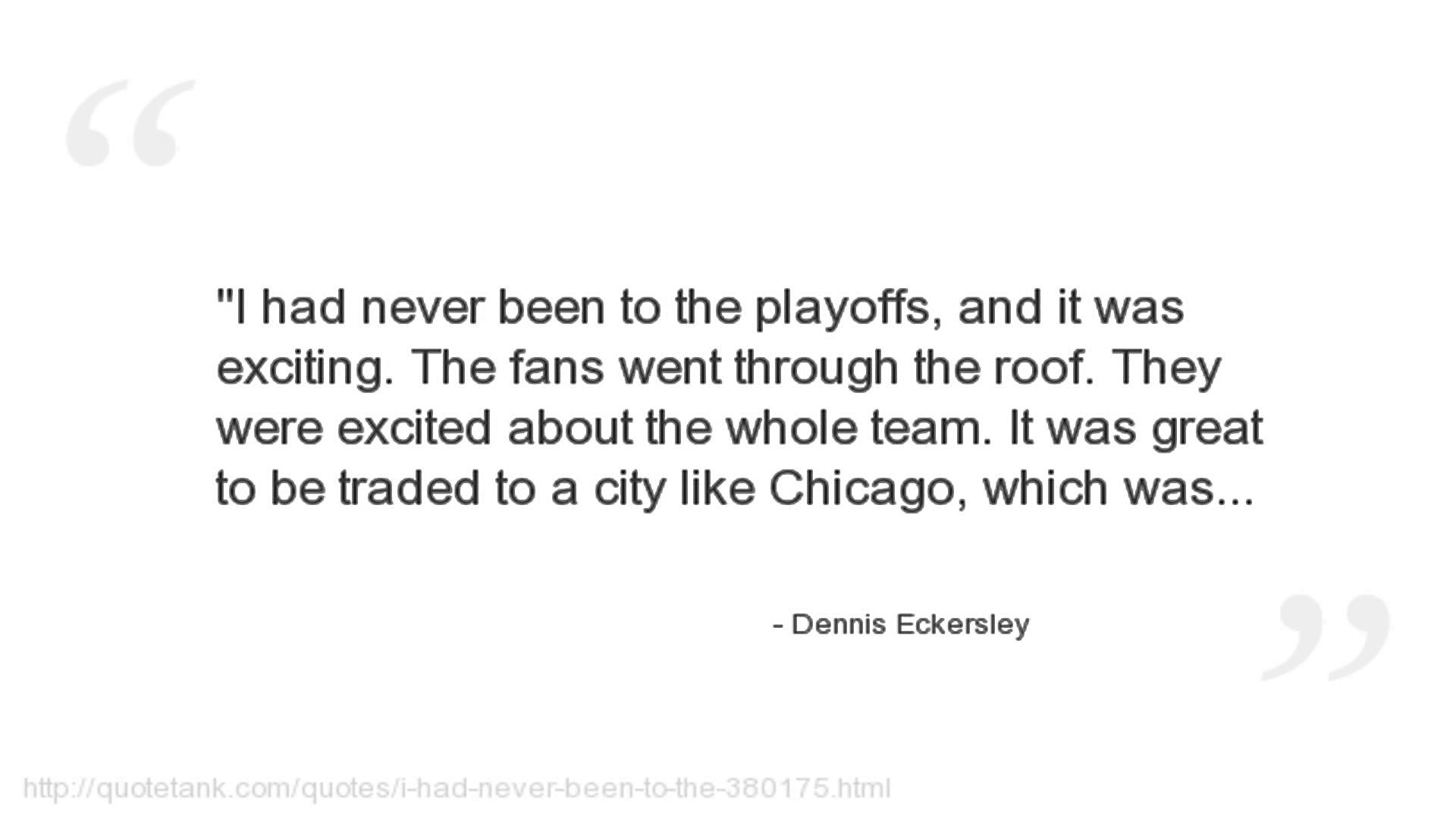 Dennis Eckersley's quote #2