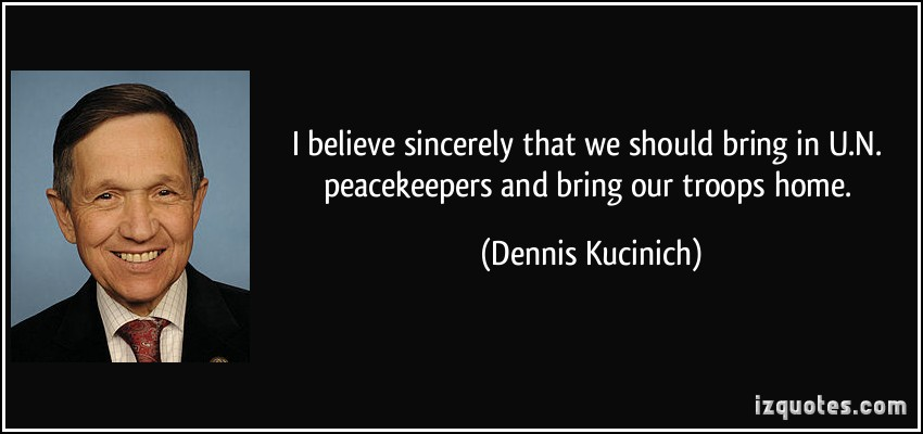 Dennis Kucinich's quote