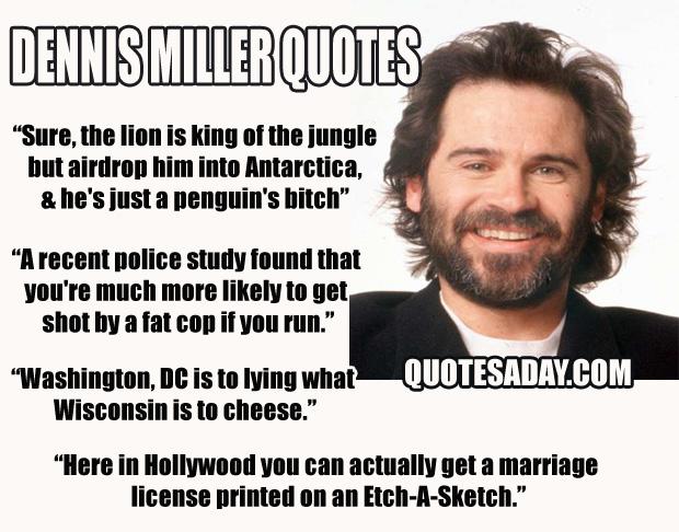 Dennis Miller's quote #5
