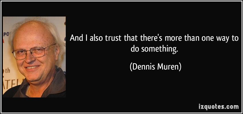 Dennis Muren's quote