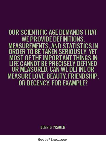 Dennis Prager's quote #4