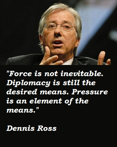 Dennis Ross's quote #1