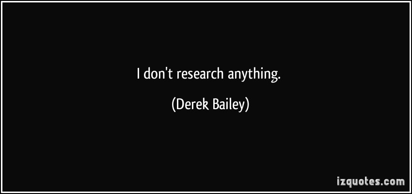 Derek Bailey's quote #2