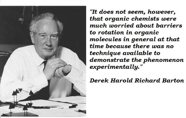 Derek Harold Richard Barton's quote #1