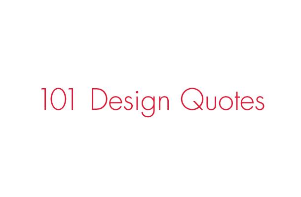 17 famous graphic design quotes  99designs Blog