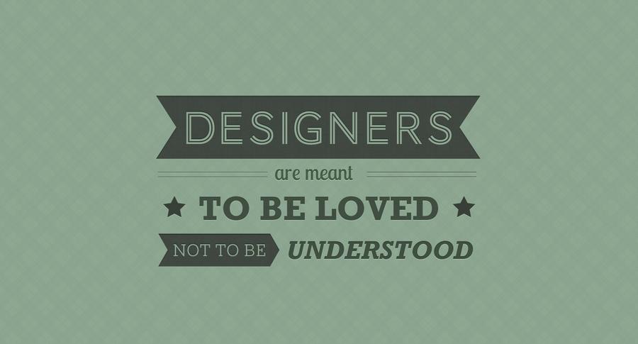 Designers quote #1