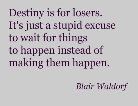 Destiny quote #1