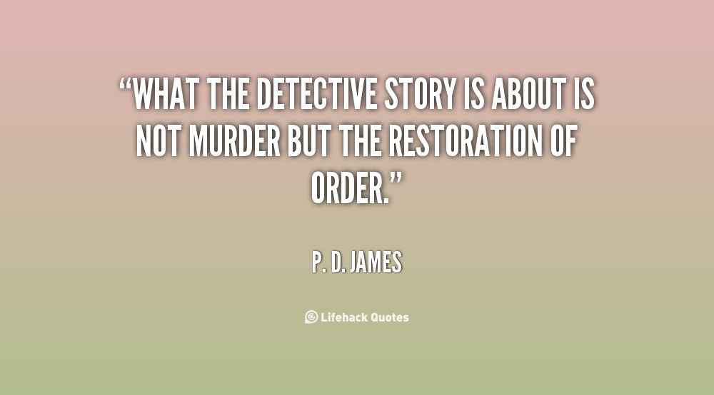 Famous Quotes About Detective Story Sualci Quotes