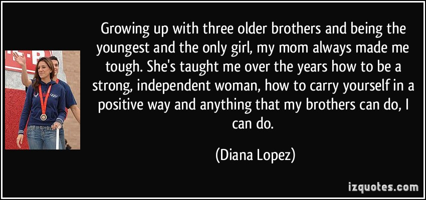 Diana Lopez's quote