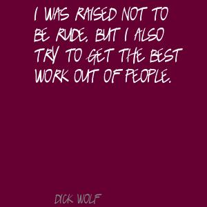 Dick Wolf's quote #7