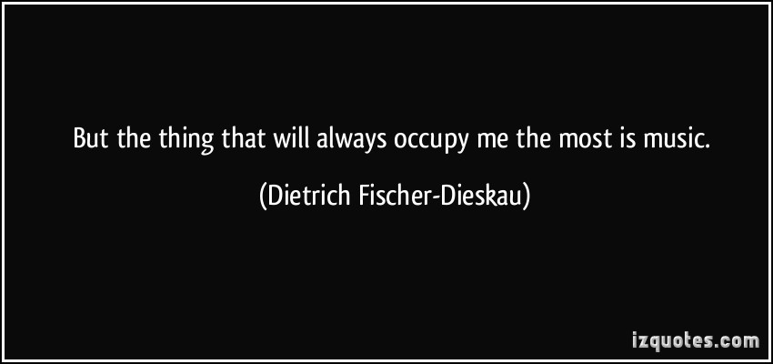 Dietrich Fischer-Dieskau's quote #2