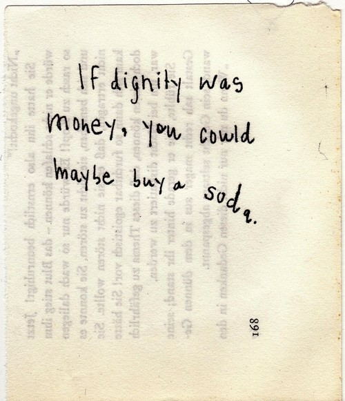 Best Quotes About Dignity: Famous Quotes About 'Dignity'