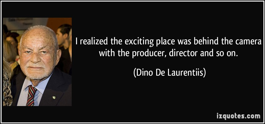 Dino De Laurentiis's quote #3