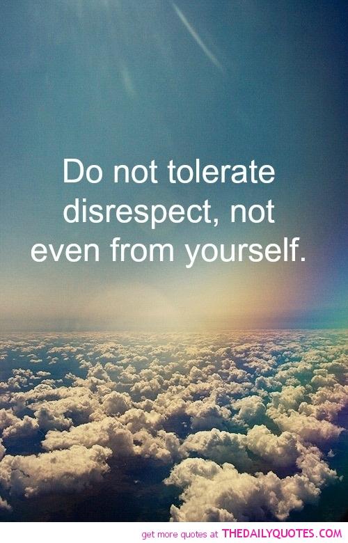 Disrespect quote #1