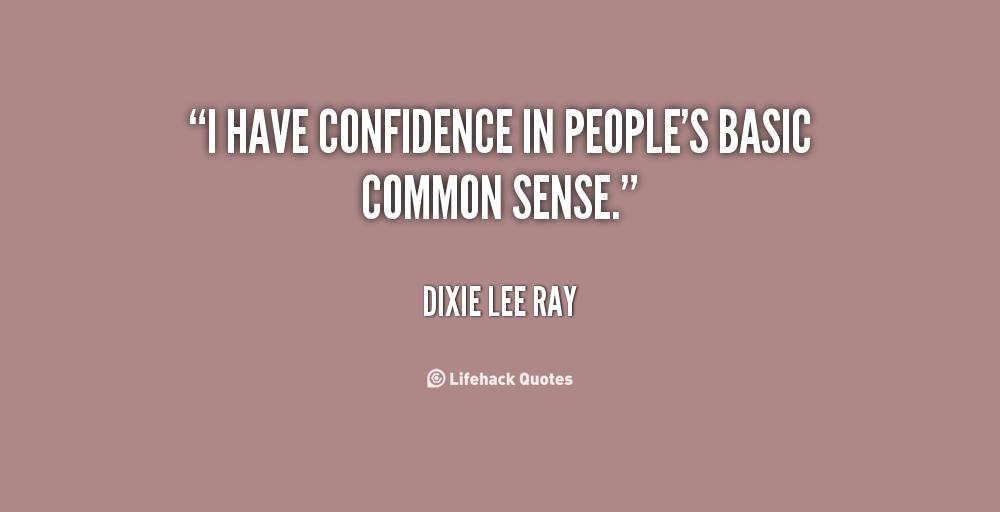 Dixie Lee Ray's quote #4