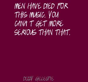 Dizzy Gillespie's quote #3