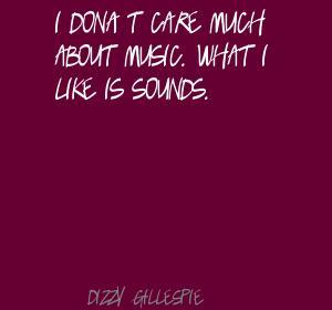 Dizzy Gillespie's quote #2