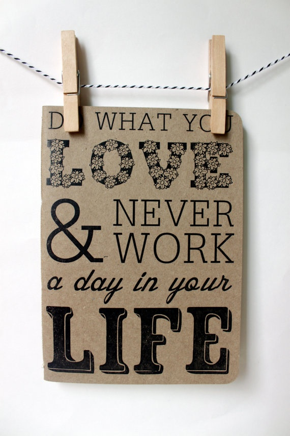 Do What You Love quote #2