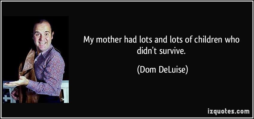 Dom DeLuise's quote #3