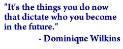 Dominique Wilkins's quote #3