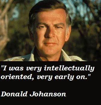 Donald Johanson's quote #3