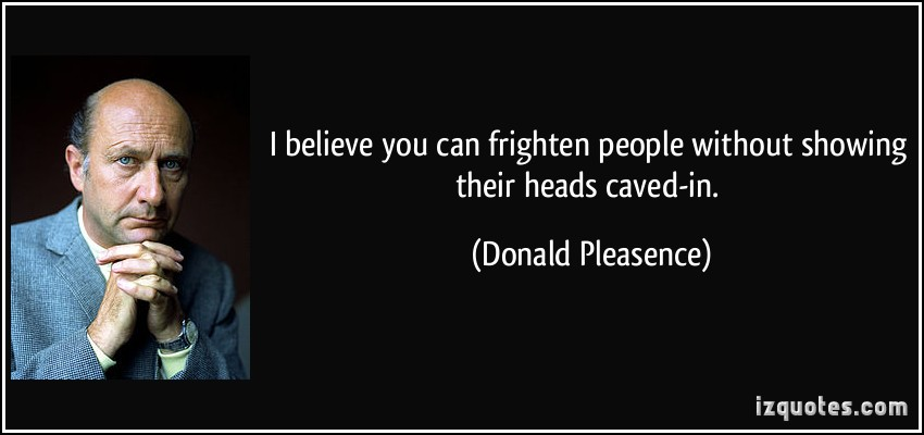 Donald Pleasence's quote