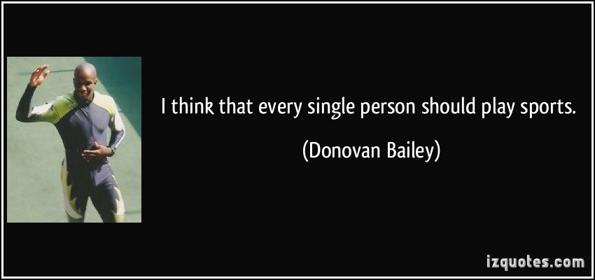Donovan Bailey's quote #4