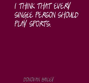 Donovan Bailey's quote #6