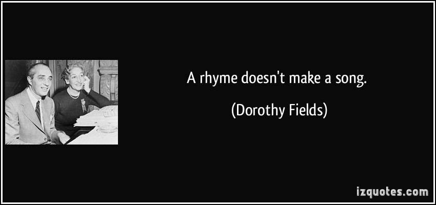 Dorothy Fields's quote #5