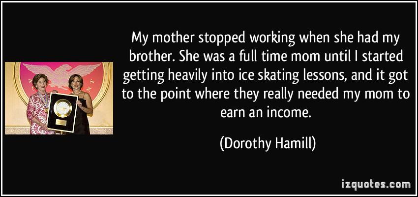 Dorothy Hamill's quote #6